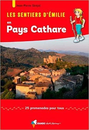 Cathare - Pays Cathare sentiers émilie