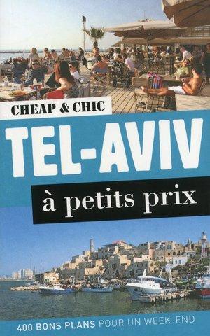 Tel-Aviv à petits prix