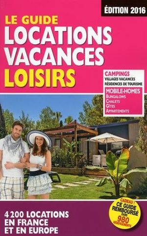 Guide Locations Vacances Loisirs 2016