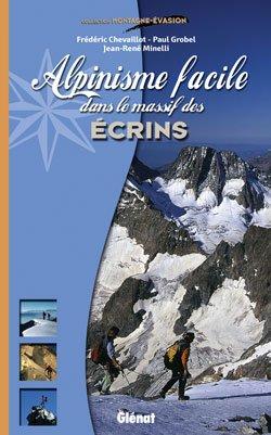 Ecrins alpinisme facile dans le massif des