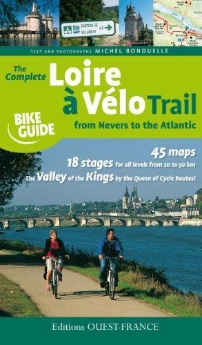 The complete Loire à Vélo trail