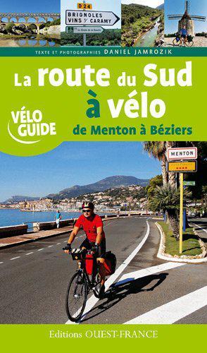 Route du sud à vélo de Menton à Béziers