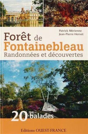 Forêt de Fontainebleau Randonnées & découvertes