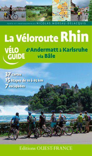 Rhin Véloroute - d'Andermatt à Karlsruhe à vélo