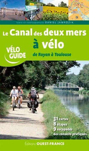 Canal des deux mers à vélo Royan-Toulouse