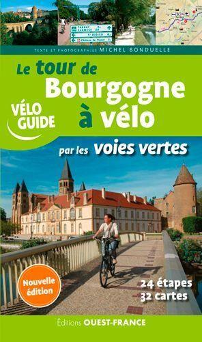 Bourgogne à vélo par les voies vertes