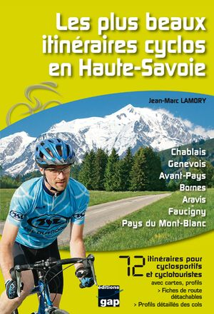 Les Plus Beaux Itiner.cyclo Haute Savoie