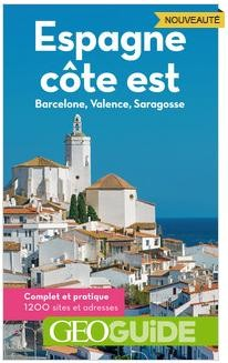Espagne côte est / Barcelone / Valence / Saragosse - Spaanse kust Geoguide reisgids