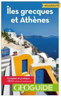 Iles grecques et Athènes / Griekse eilanden en Athene Geoguide reisgids