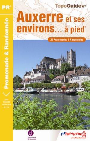 Auxerre Et Ses Environs A Pied