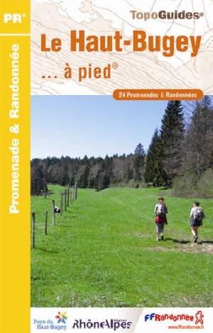 Haut Bugey A Pied Le Sud Du Jura Vers Belley 24 Prom And Rand