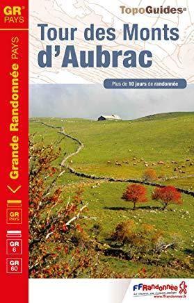 Tour des Monts d'Aubrac GR6/60/GRP