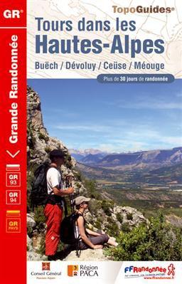 Tours Dans Les Hautes-Alpes Gr93 & Gr94 + De 30 Jours De Randonnee