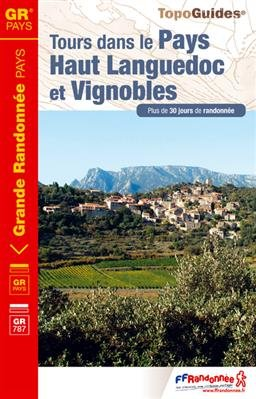 Tours dans le Pays Haut Languedoc & Vignobles GR3400 +30j