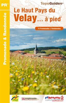 Haut-Pays du Velay à pied 15PR