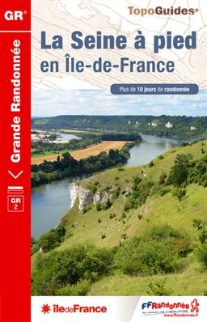 La Seine à pied en île de France GR2 +10j. rand.