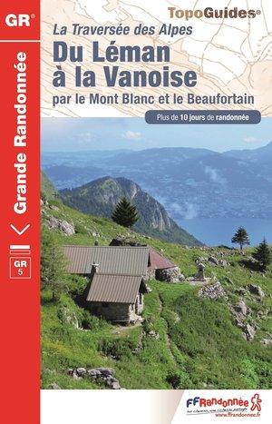 Du Léman à la Vanoise par le Mt.Blanc & le Beaufortain GR5