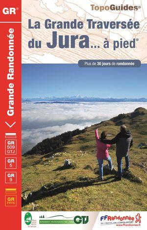 Grande Traversée du Jura à pied GR5/GRP  +30j. de rand.