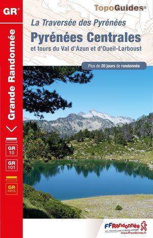 Pyr. Centr. & tour du Val d'Azun GR10/101 +20j. rand.