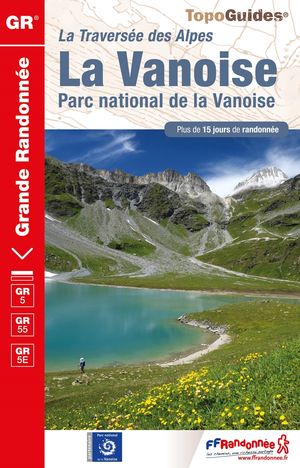 Vanoise PN de la Vanoise GR5/GR55 +15j. rand.