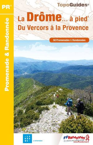 Drôme à pied du Vercors à la Provence 50PR