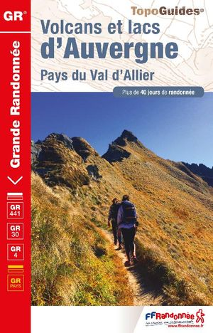 Volcans & lacs d'Auvergne GR304