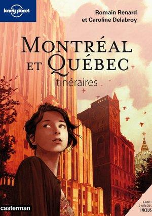 Montréal & Québec Itinéraires