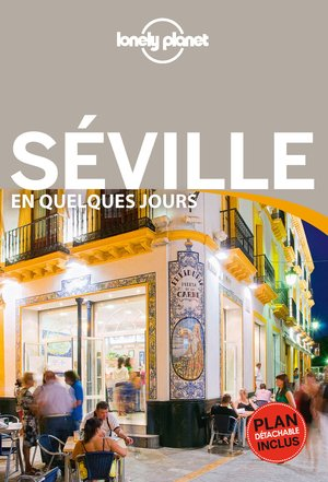 Séville en quelques jours 2 + carte