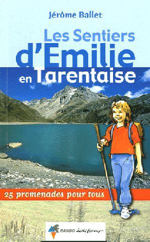 Tarentaise Savoie 1 sentiers émilie