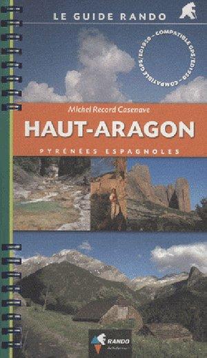 Haut Aragon (pyrenees Espagnoles) Guide