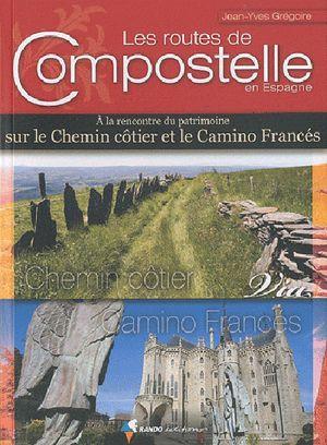 Compostelle - Routes De Compostelle En Espagne