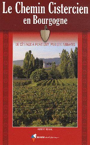 Bourgogne Chemin Cistercien