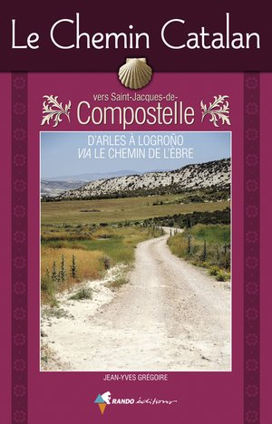 Chemin Catalan Vers Compostelle