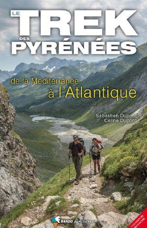 Trek des Pyrénées, de la Méditerranée à l'Atlantique