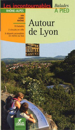 Lyon autour de à pied - Rhône-Alpes