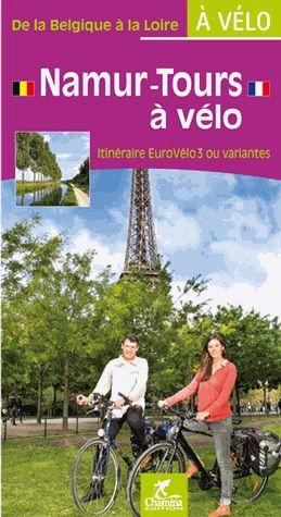 Namur - Tours à vélo de la Belgique à la Loire