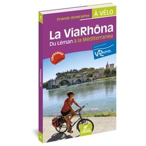 Viarhôna du Leman à la Méditerranée à vélo