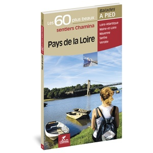 Loire - 60 plus beaux sentiers à pied