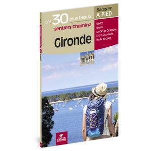 Gironde 30 plus beaux sent. à pied