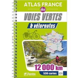 France atlas voies vertes & véloroutes - 10000km 448cartes