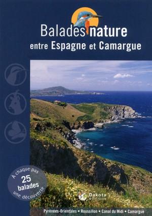 Espagne et Camargue balades nature entre