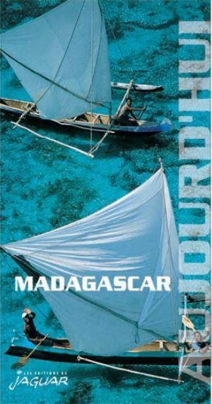 Madagascar aujourd'hui