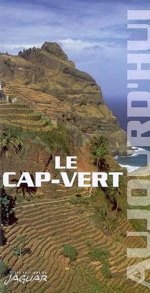 Cabo-verde / Le Cap Vert Aujourdhui