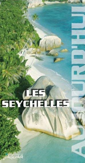 Seychelles aujourd'hui