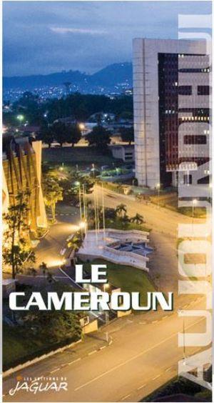 Cameroun aujourd'hui