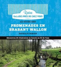 Brabant Wallon guide des promenades éd. racine