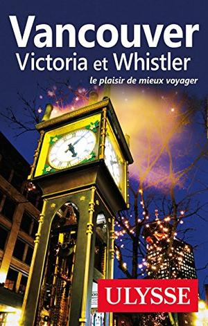 Vancouver Victoria & Whistler