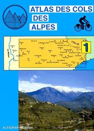 Atlas Des Cols Des Alpes Altigraph 1