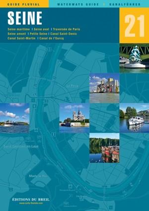 La Seine Edb 21 Guide Fluvial Breil Editions