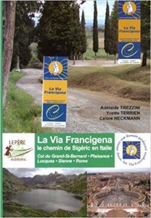 Via Francigena Chemin De Sigeric Italie